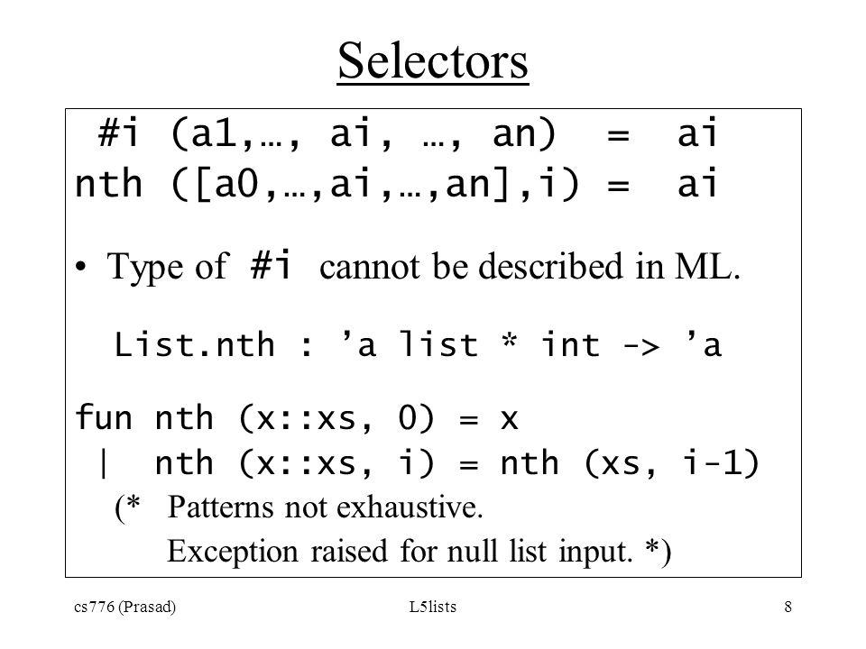 Selectors #i (a1,…, ai, …, an) = ai nth ([a0,…,ai,…,an],i) = ai